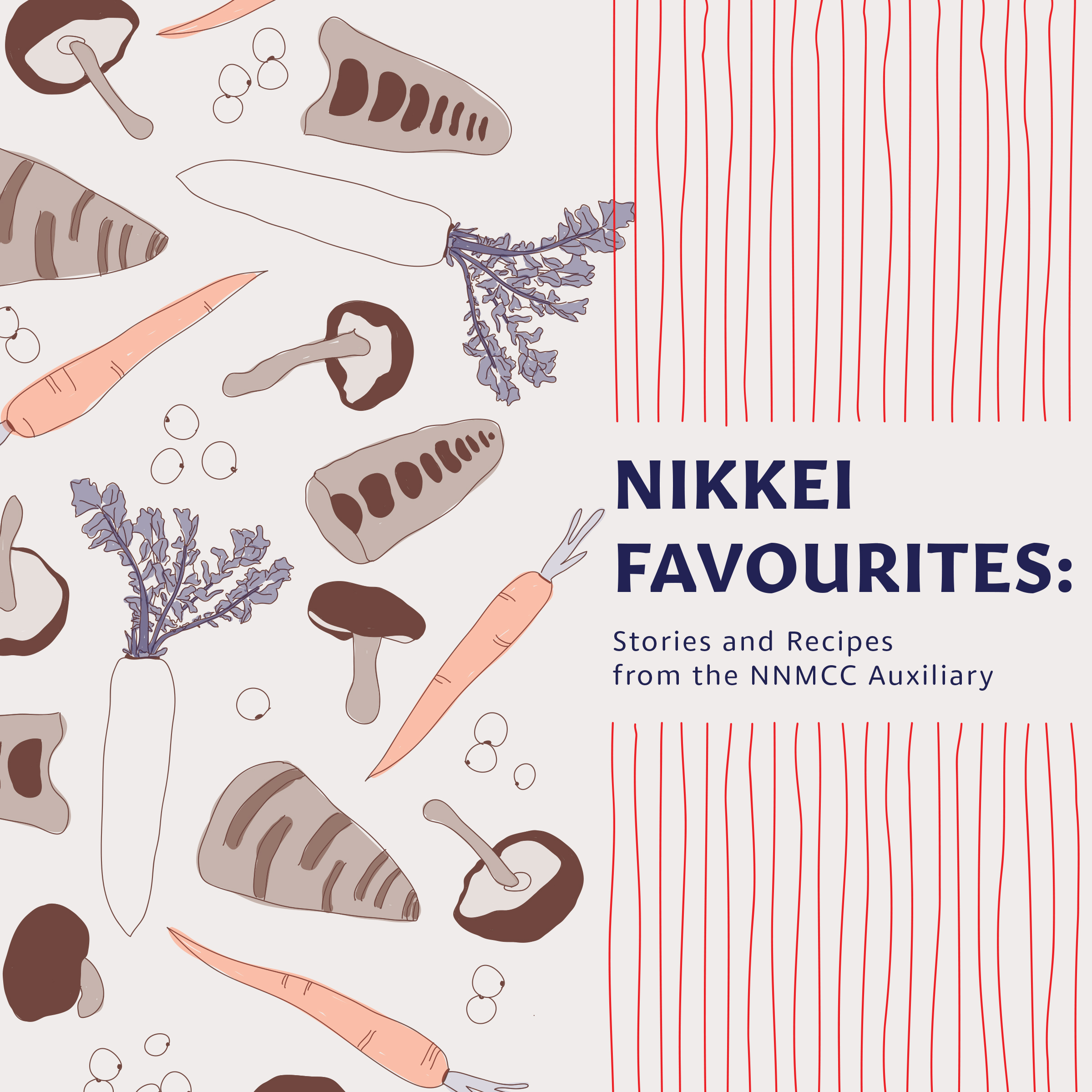 Nikkei Favourites: Stories and Recipes from the NNMCC Auxiliary
