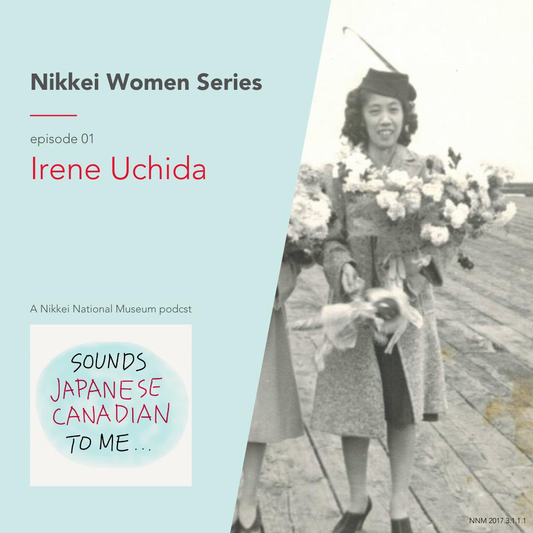 Irene Uchida – Nikkei Women series, episode 1